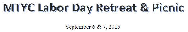 MTYC 2015 Labor Day Retreat & Picnic
